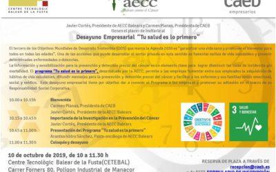 """DESAYUNO EMPRESARIAL CAEB-AECC """"TU SALUD ES LO PRIMERO"""" Manacor 10.10.19"""