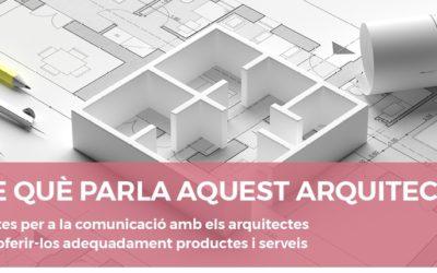 Taller per introduir les empreses de l'hàbitat en les pautes de comunicació dels arquitectes